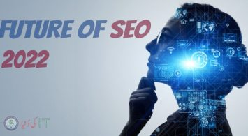 Future of SEO: 7 SEO Trends to Know 2022